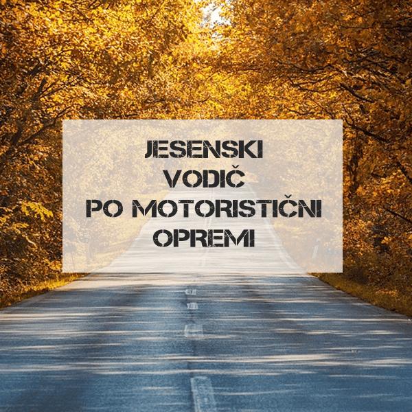 Jesenski vodič po motorističnih oblačilih 2020